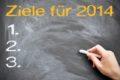 """Konkrete Ziele für 2014 setzen: Statt """"mehr Bewegung"""" besser """"Drei Mal pro Woche 30 Minuten joggen!"""""""